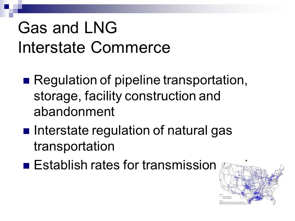 Gas and LNG Interstate Commerce