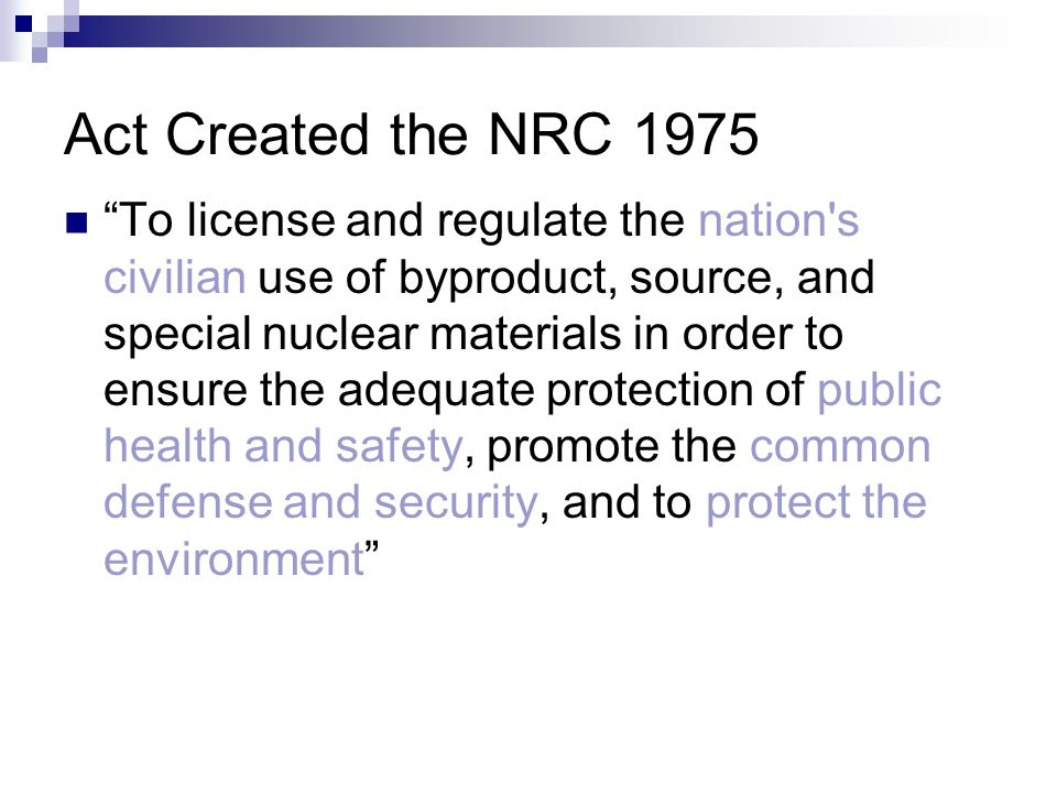 Act Created the NRC 1975