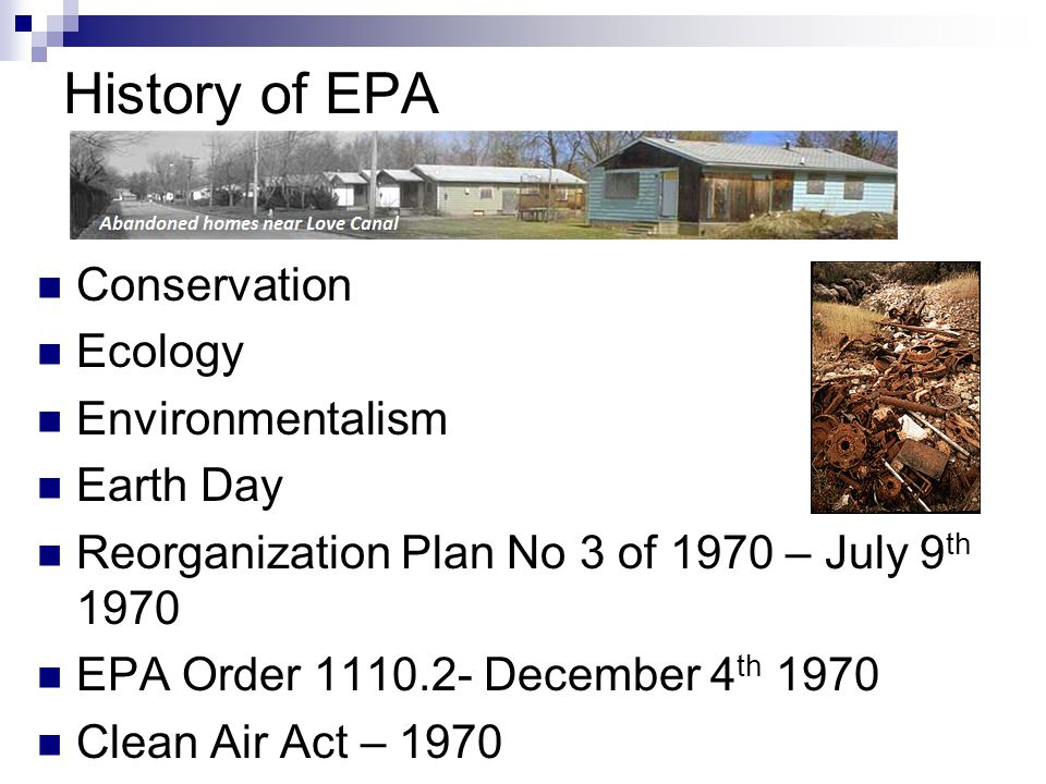 History of EPA Conservation Ecology Environmentalism Earth Day