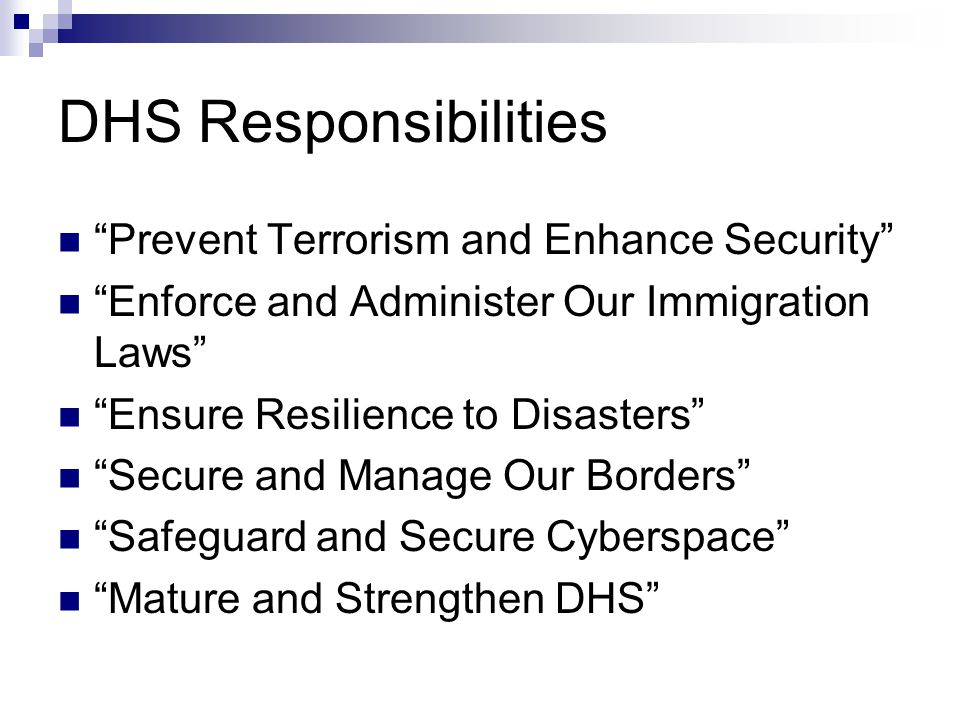 DHS Responsibilities Prevent Terrorism and Enhance Security