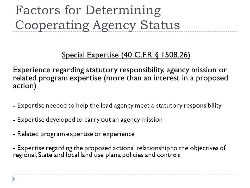Factors for Determining Cooperating Agency Status