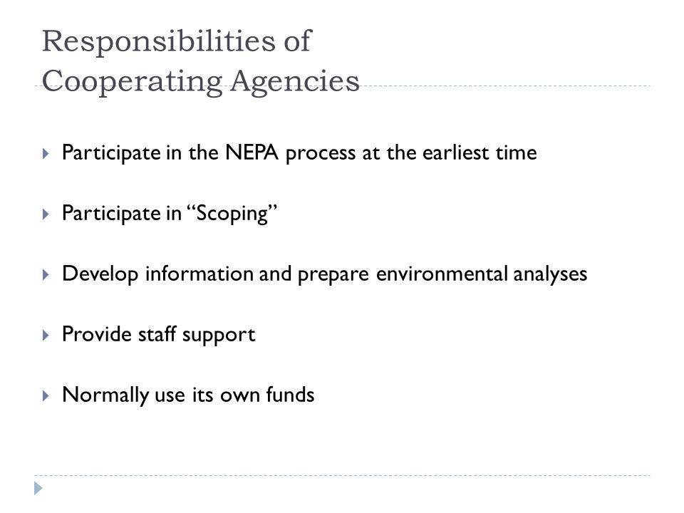 Responsibilities of Cooperating Agencies