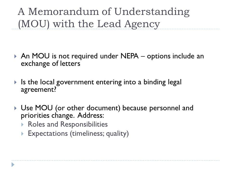 A Memorandum of Understanding (MOU) with the Lead Agency