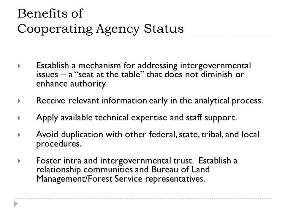 Benefits of Cooperating Agency Status