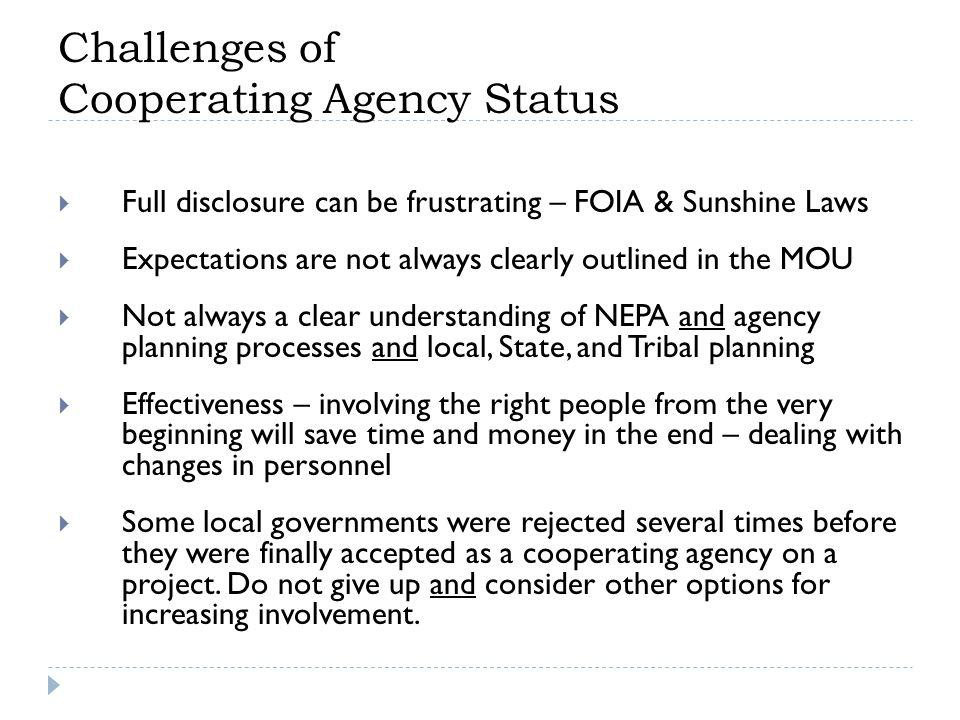 Challenges of Cooperating Agency Status