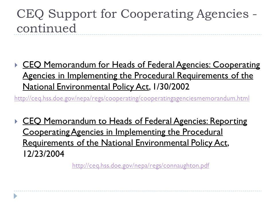 CEQ Support for Cooperating Agencies - continued