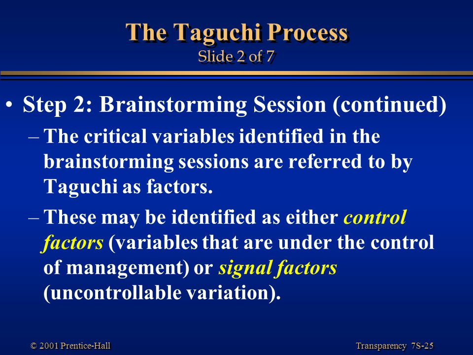 The Taguchi Process Slide 2 of 7