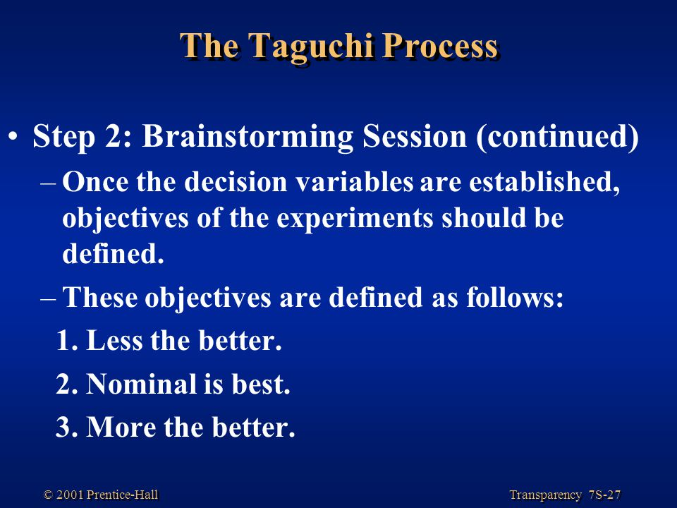 The Taguchi Process Step 2: Brainstorming Session (continued)