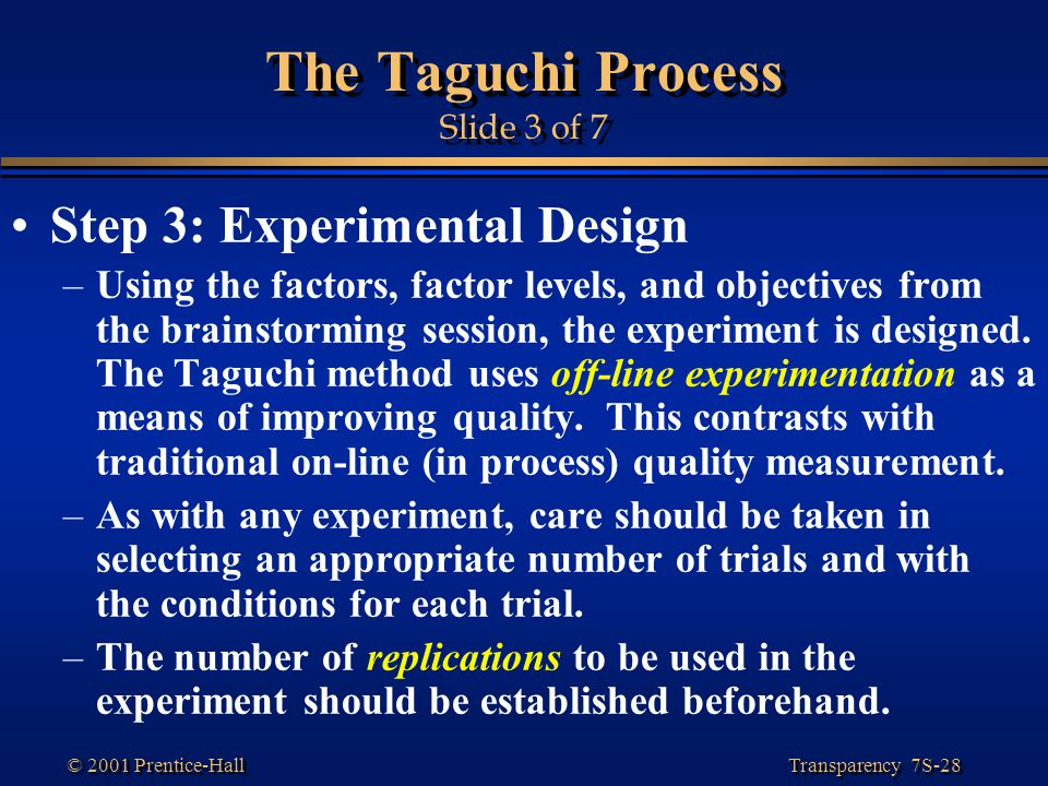 The Taguchi Process Slide 3 of 7