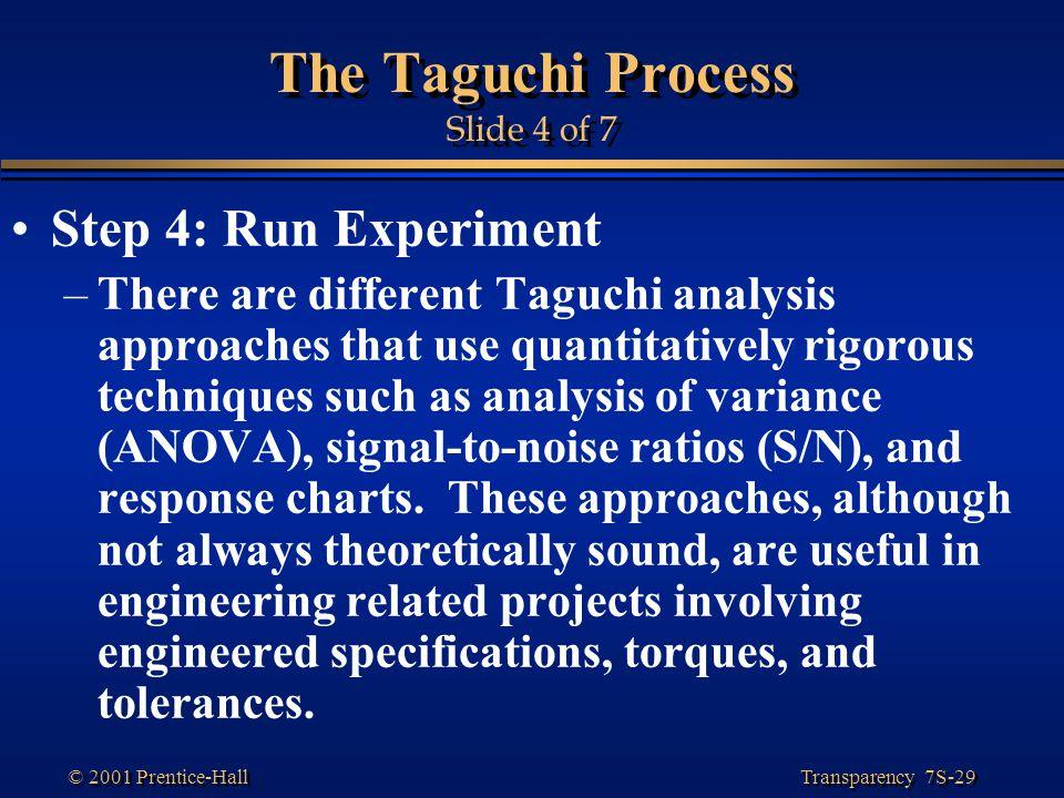 The Taguchi Process Slide 4 of 7