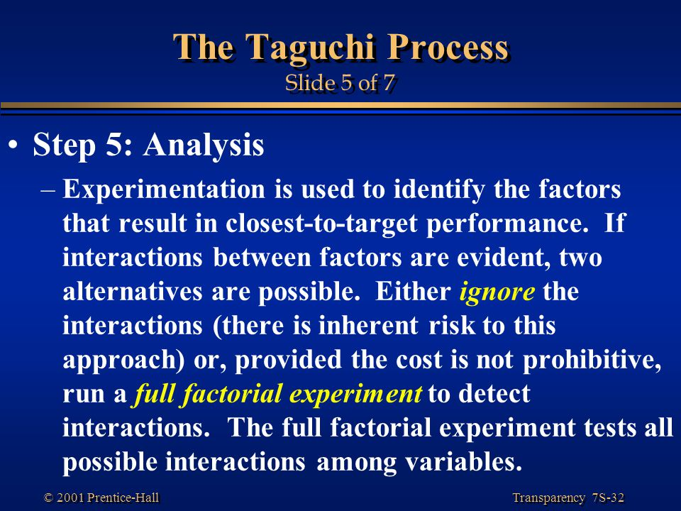 The Taguchi Process Slide 5 of 7