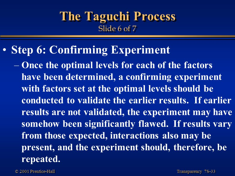 The Taguchi Process Slide 6 of 7
