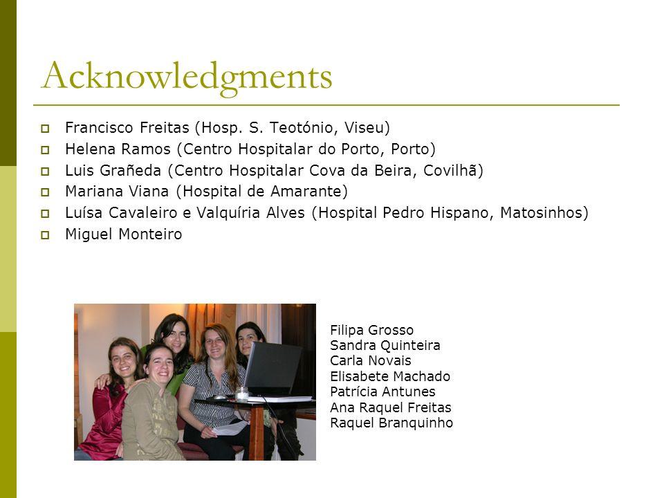 Acknowledgments Francisco Freitas (Hosp. S. Teotónio, Viseu)