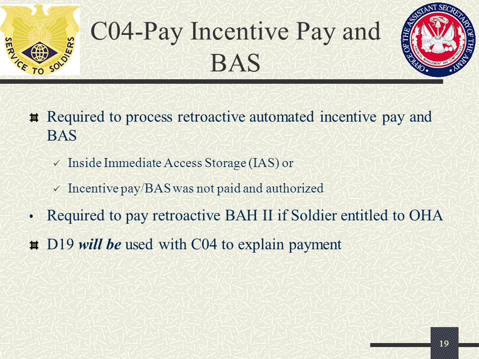 C04-Pay Incentive Pay and BAS