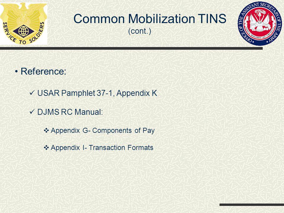 Common Mobilization TINS (cont.)