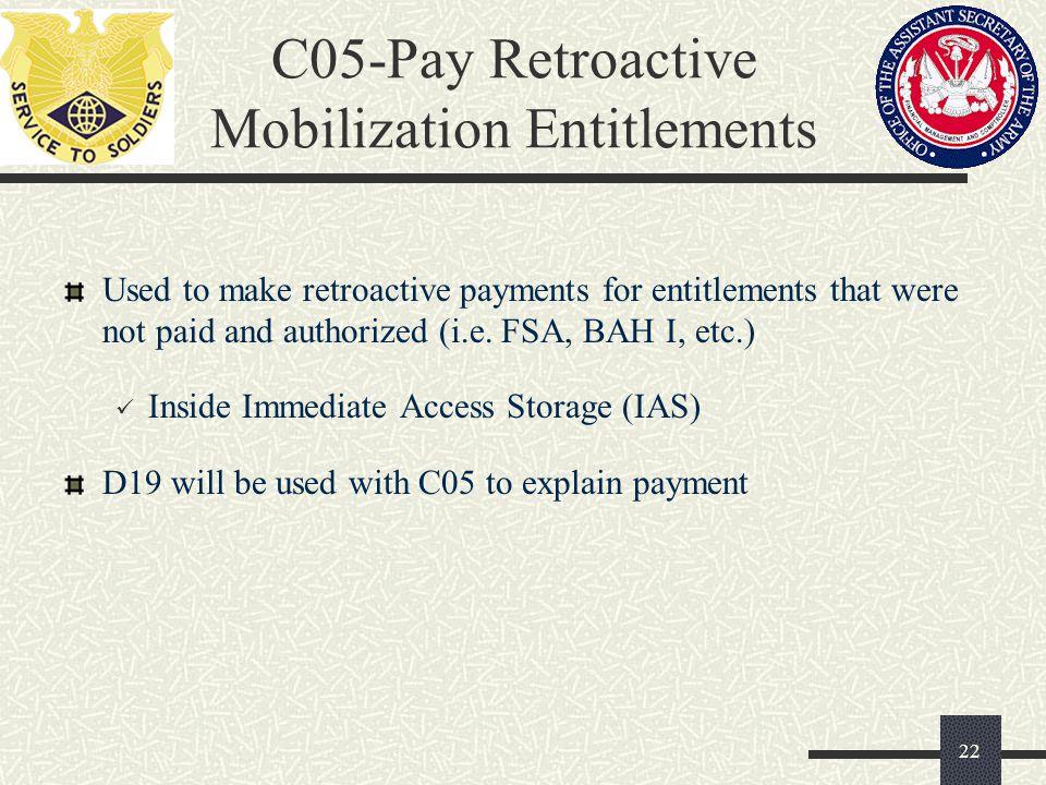 C05-Pay Retroactive Mobilization Entitlements