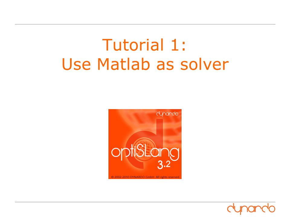 Tutorial 1: Use Matlab as solver
