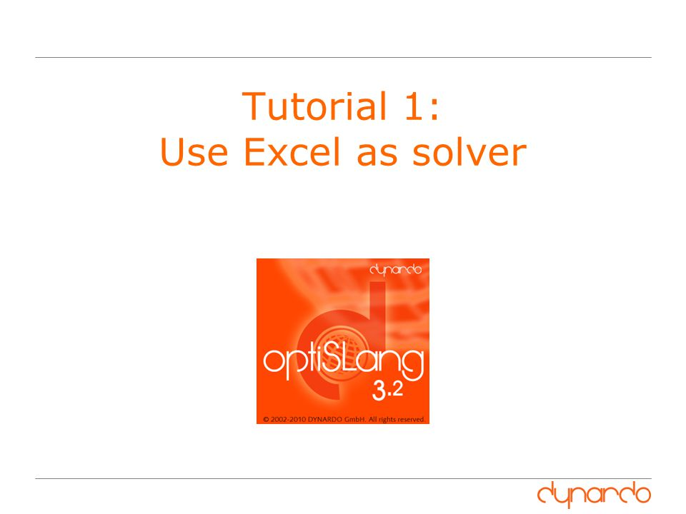 Tutorial 1: Use Excel as solver