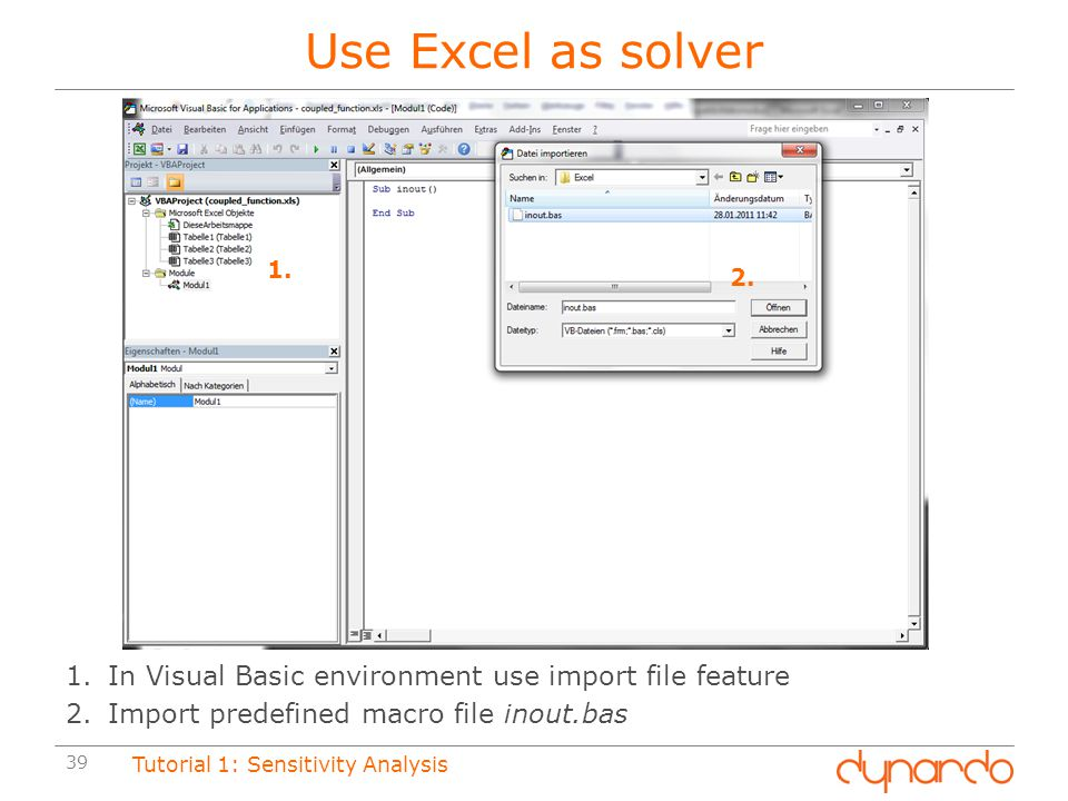 Use Excel as solver 1. 2. In Visual Basic environment use import file feature. Import predefined macro file inout.bas.