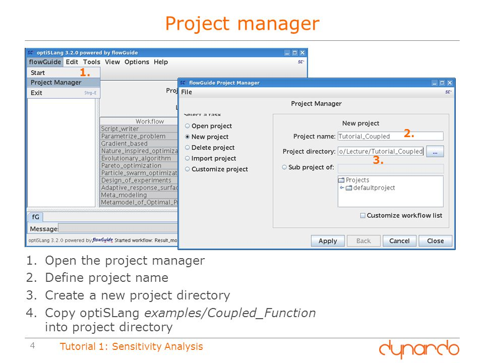 Project manager Open the project manager Define project name