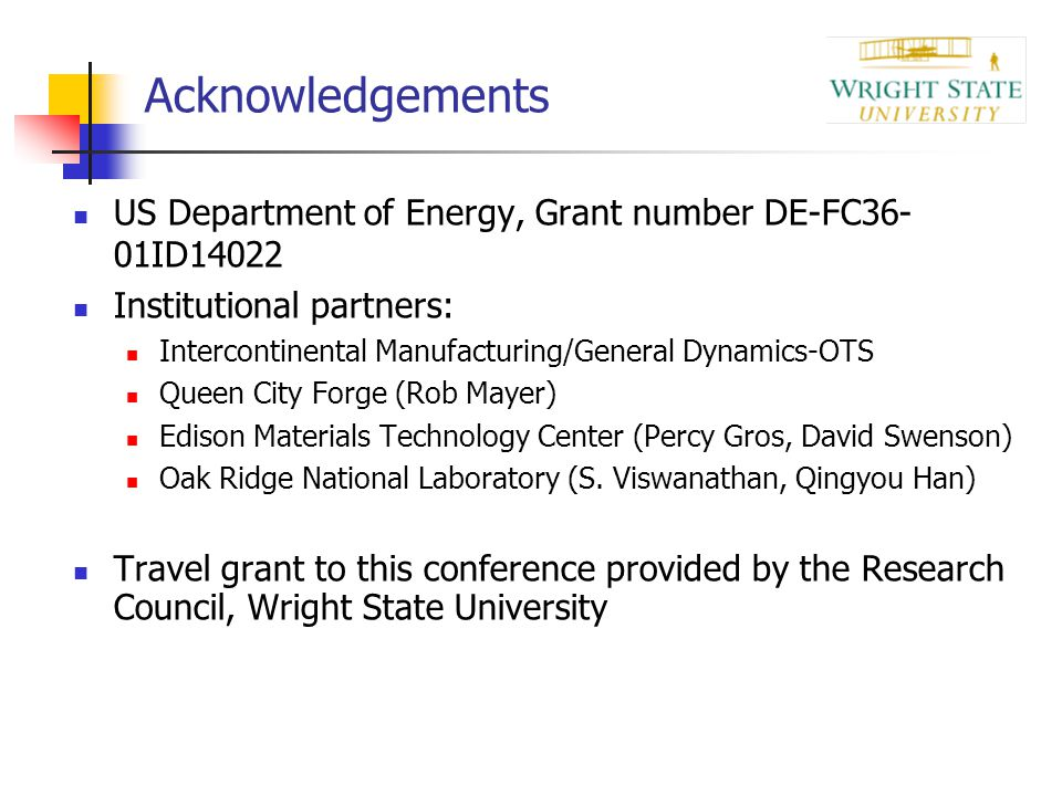 Acknowledgements US Department of Energy, Grant number DE-FC36-01ID14022. Institutional partners: