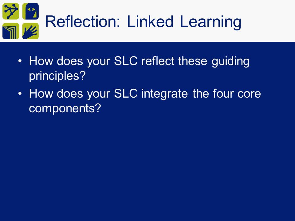 Reflection: Linked Learning