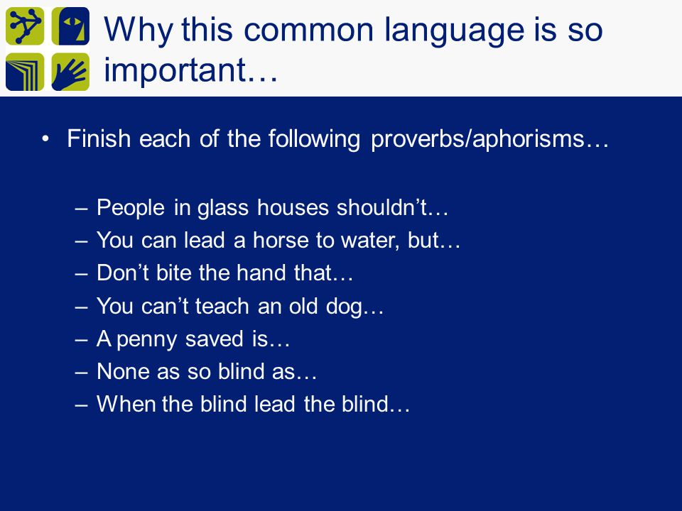 Why this common language is so important…
