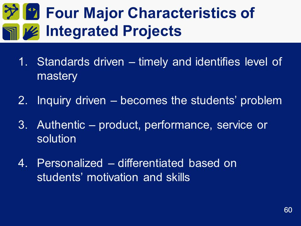 Four Major Characteristics of Integrated Projects