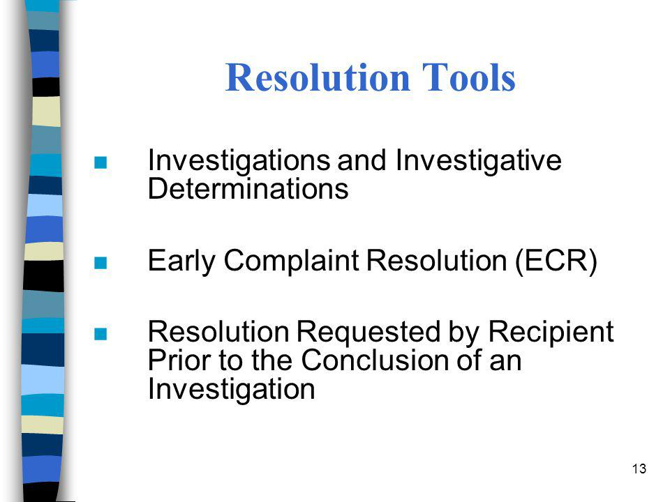 Resolution Tools Investigations and Investigative Determinations