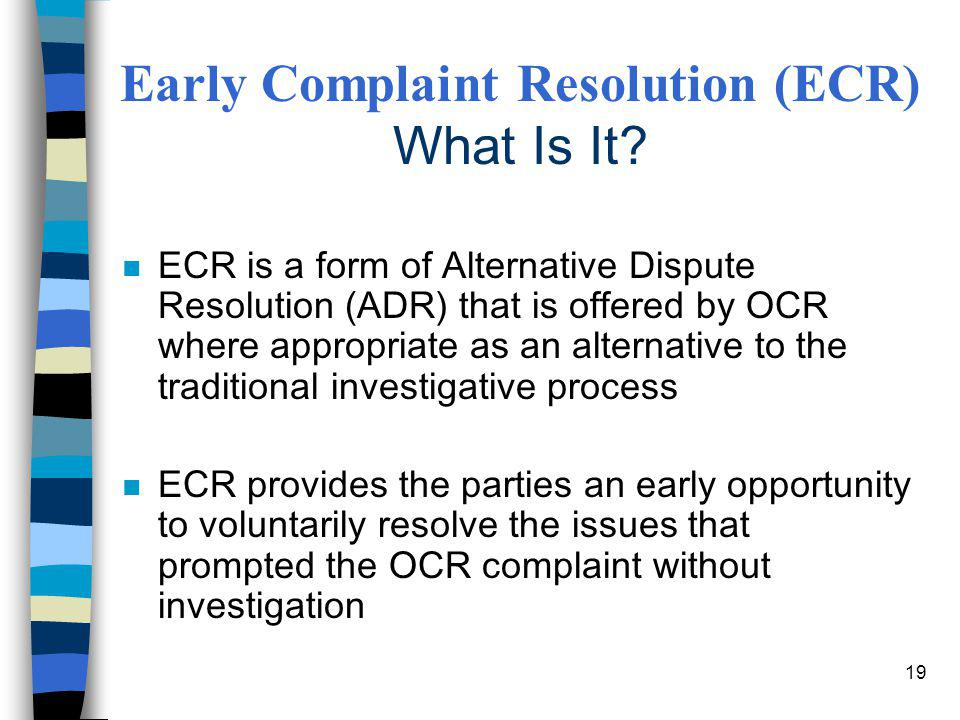 Early Complaint Resolution (ECR) What Is It