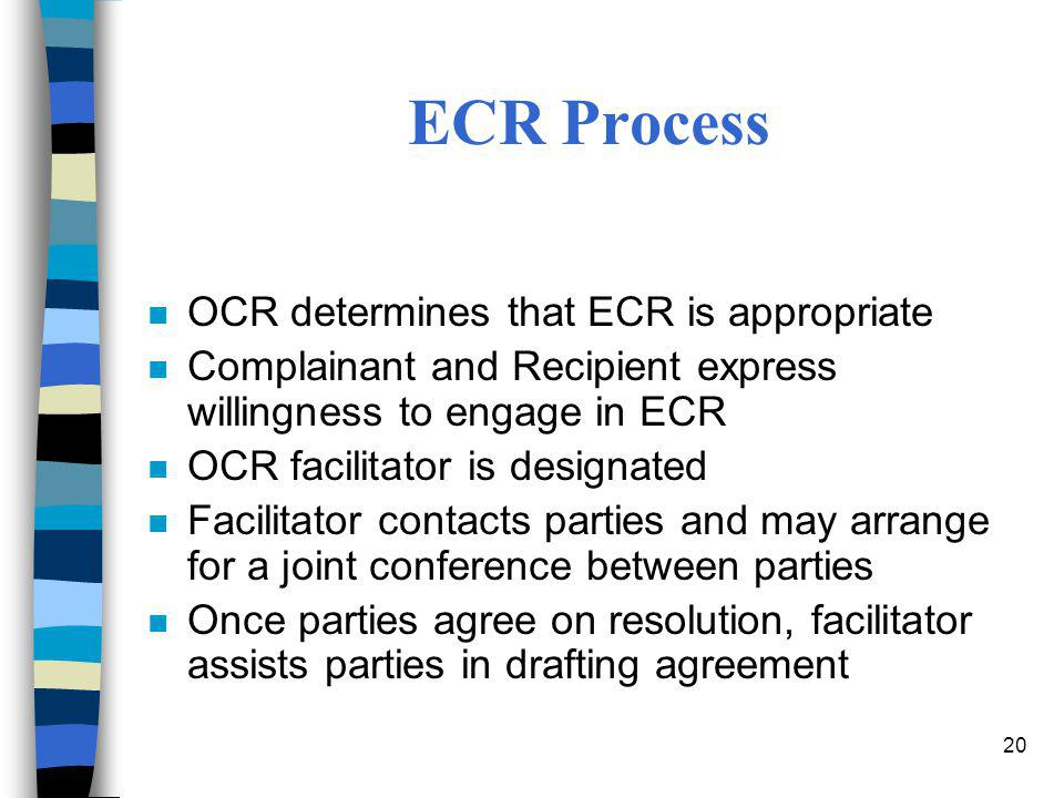 ECR Process OCR determines that ECR is appropriate