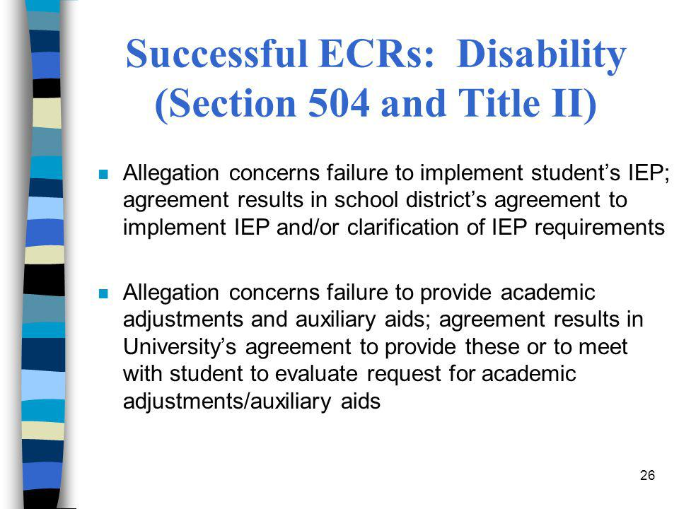 Successful ECRs: Disability (Section 504 and Title II)