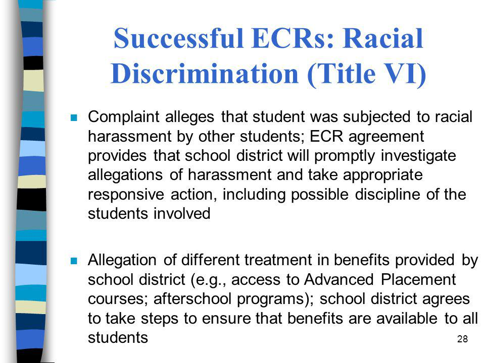 Successful ECRs: Racial Discrimination (Title VI)