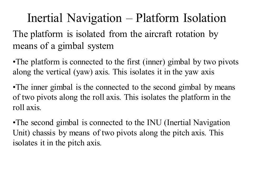 Inertial Navigation – Platform Isolation
