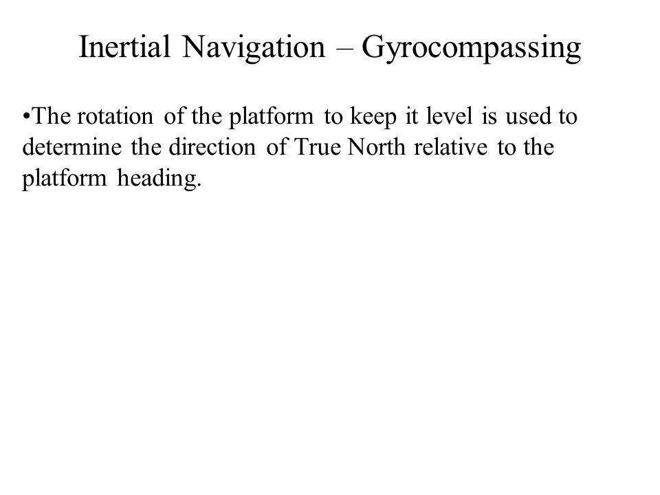 Inertial Navigation – Gyrocompassing
