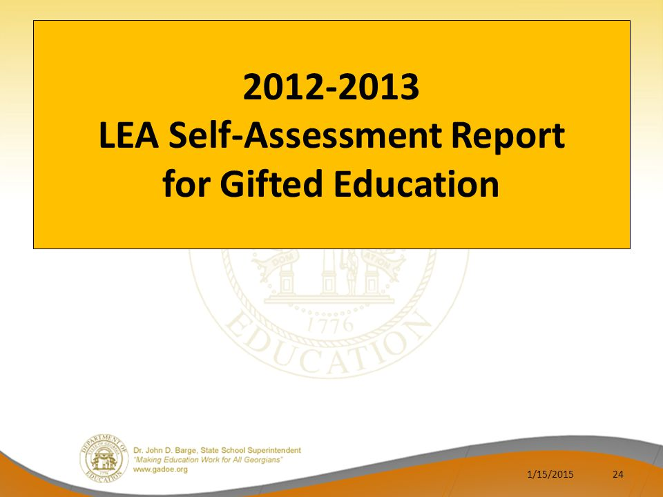 2012-2013 LEA Self-Assessment Report for Gifted Education