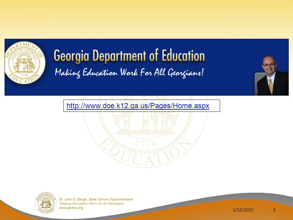 http://www.doe.k12.ga.us/Pages/Home.aspx 4/8/2017