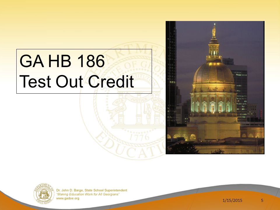 GA HB 186 Test Out Credit 4/8/2017
