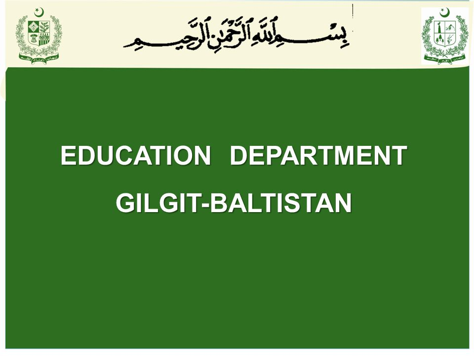 EDUCATION DEPARTMENT GILGIT-BALTISTAN
