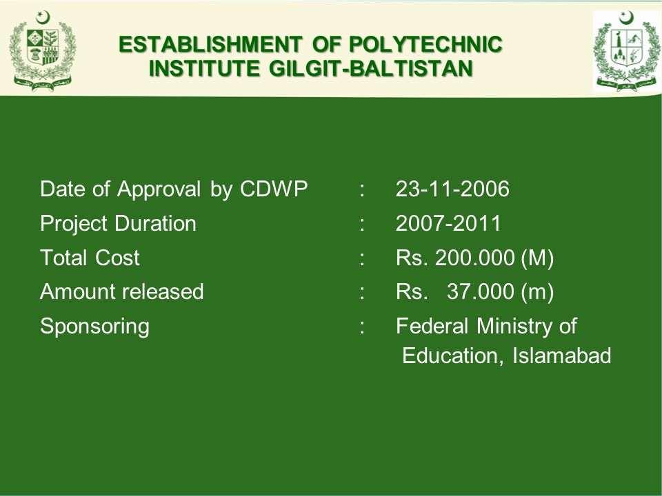 ESTABLISHMENT OF POLYTECHNIC INSTITUTE GILGIT-BALTISTAN