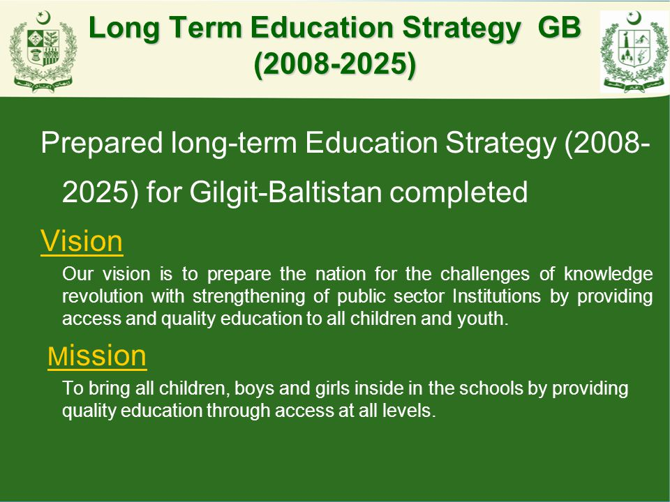 Long Term Education Strategy GB (2008-2025)