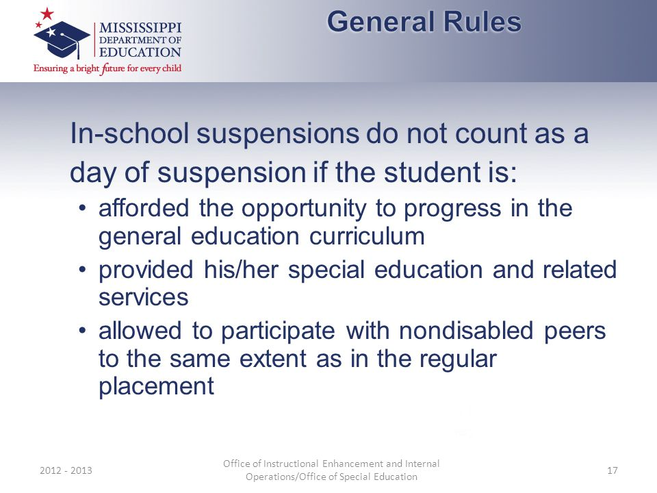 In-school suspensions do not count as a