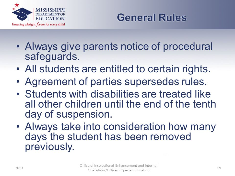 Always give parents notice of procedural safeguards.
