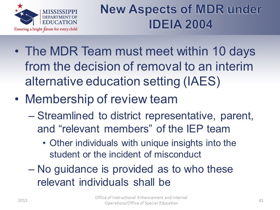 New Aspects of MDR under IDEIA 2004