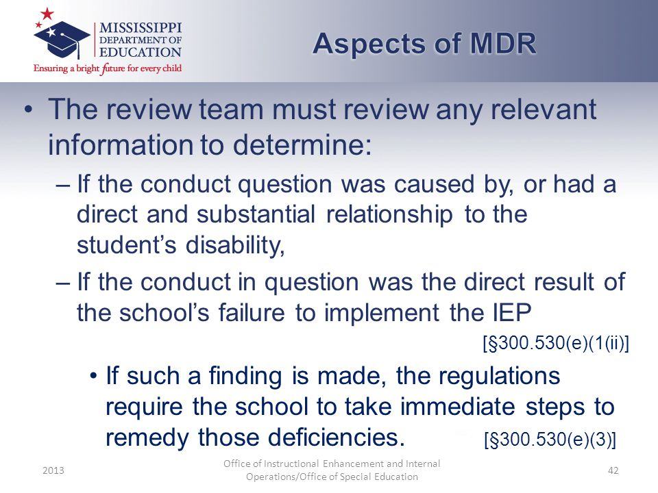 The review team must review any relevant information to determine: