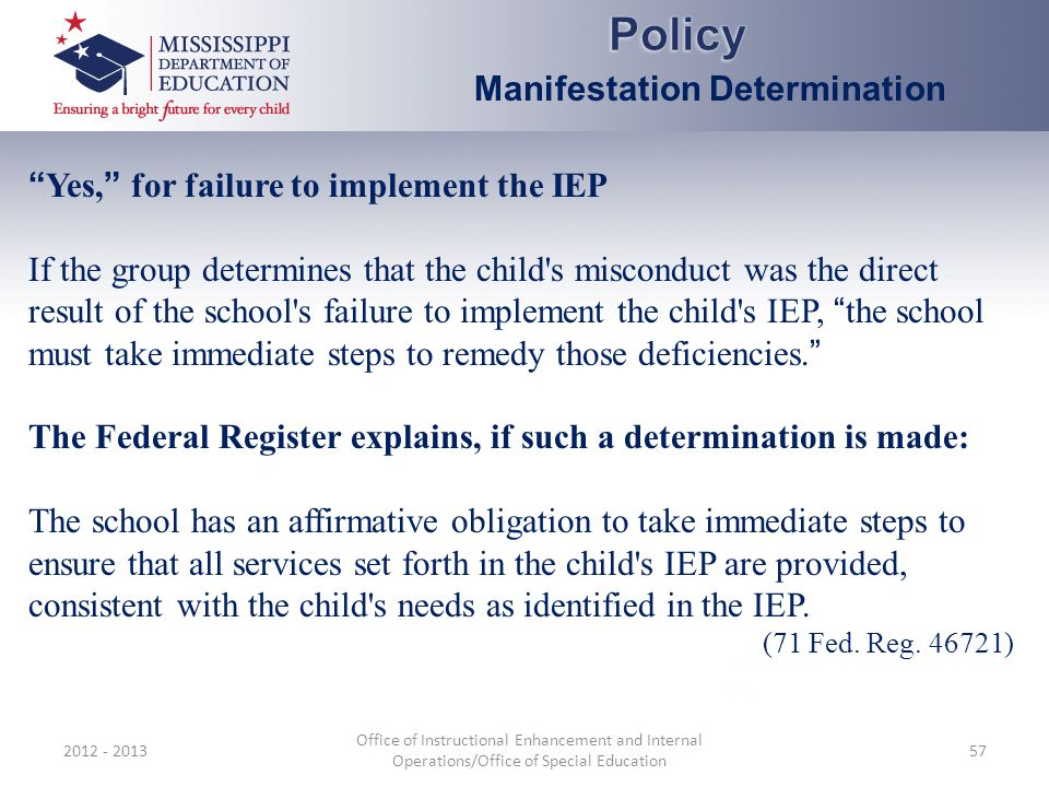 Policy Manifestation Determination