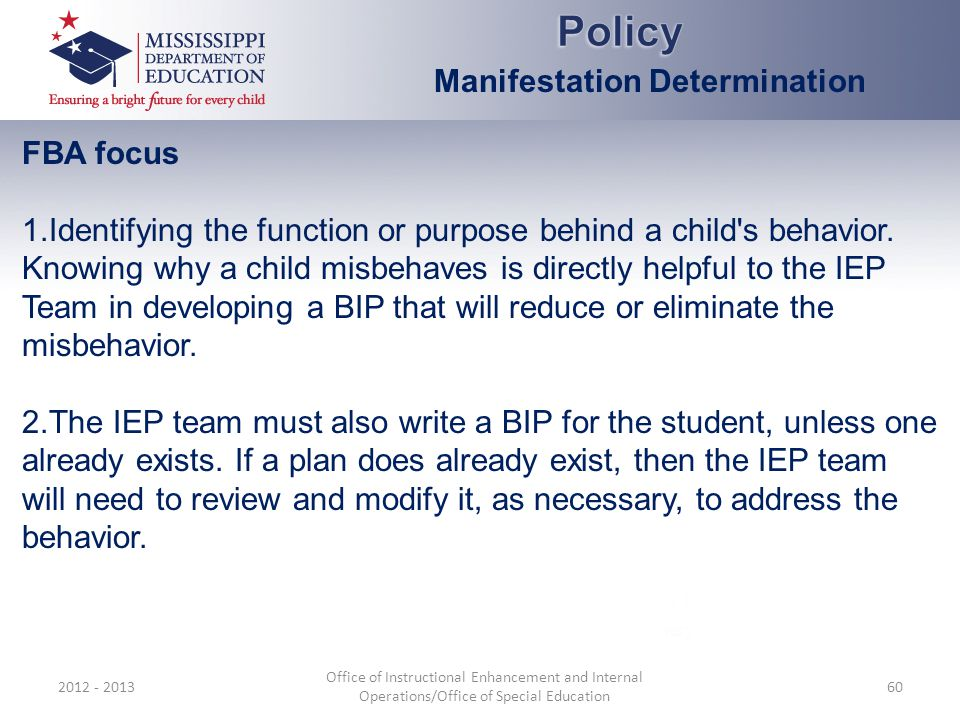 Policy Manifestation Determination FBA focus