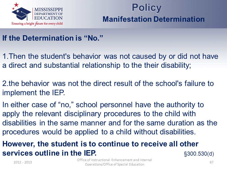 Policy Manifestation Determination If the Determination is No.