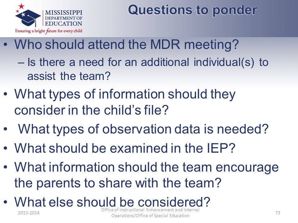 Who should attend the MDR meeting