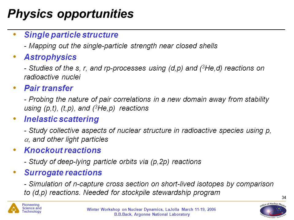 Physics opportunities
